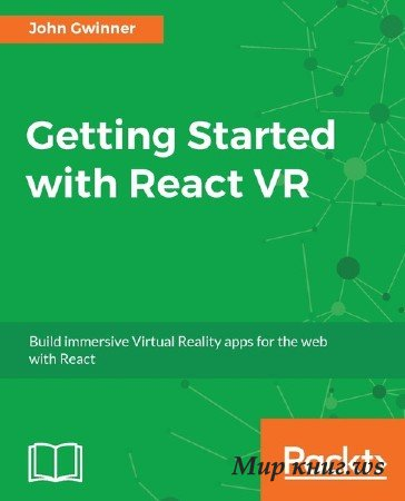 John Gwinner - Getting Started with React VR