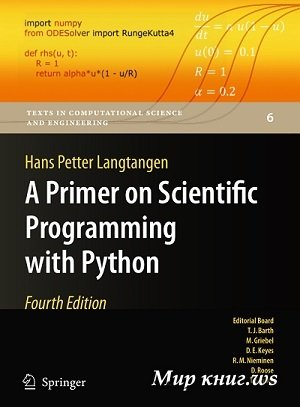 Hans Petter Langtangen - A Primer on Scientific Programming with Python (4-th edition)