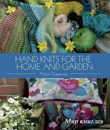 Hand Knits for the Home and Garden