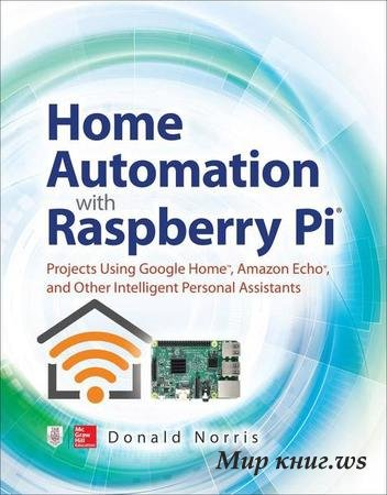 Donald Norris - Home Automation with Raspberry Pi