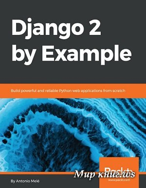 Antonio Mele - Django 2 by Example