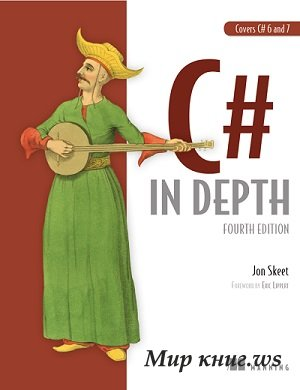 Jon Skeet - C# in Depth (4th ed)
