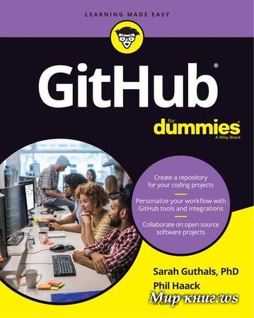Guthals S., Haack P. - GitHub For Dummies