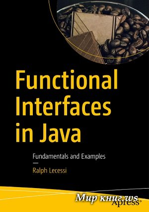 Ralph Lecessi - Functional Interfaces in Java