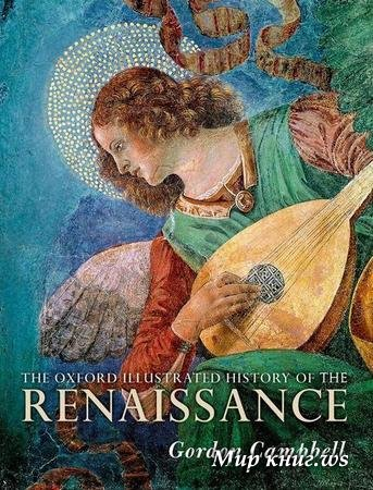 Gordon Campbell - The Oxford Illustrated History of the Renaissance