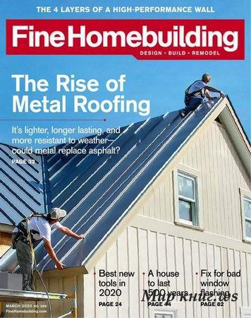 Fine Homebuilding №289 (February-March 2020)