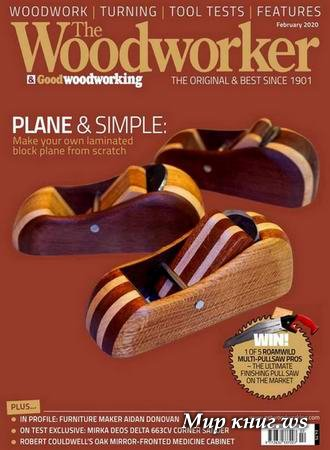 The Woodworker & Good Woodworking №2 (February 2020)