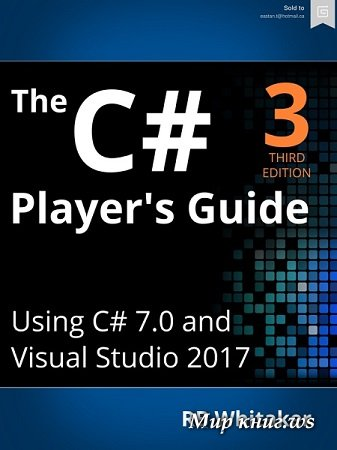 RB Whitaker - The C# Player's Guide (3rd Edition)