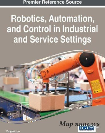 Zongwei Luo - Robotics, Automation, and Control in Industrial and Service Settings