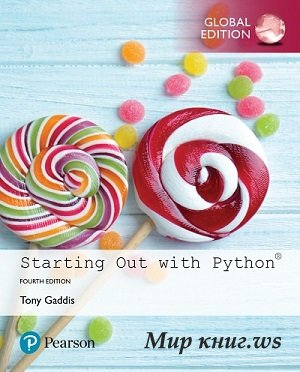Tony Gaddis - Starting Out with Python (4th Global Edition)