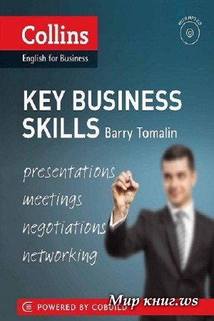 Barry Tomalin - Collins English for Business: Key Business Skills