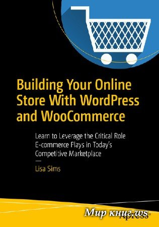 Lisa Sims - Building Your Online Store With WordPress and WooCommerce