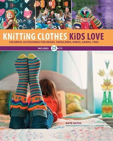 Knitting Clothes Kids Love - 2013
